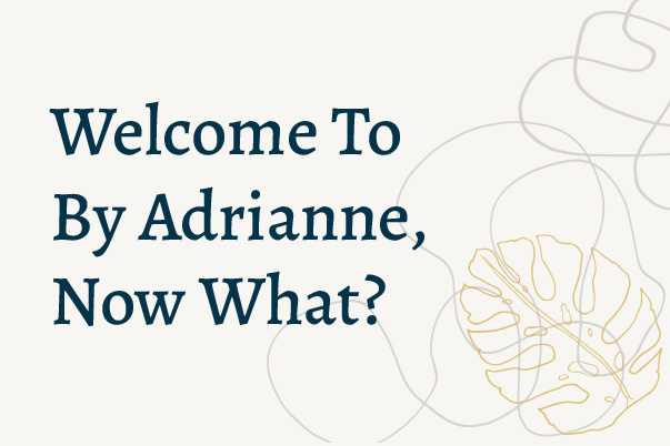 Welcome to By Adrianne